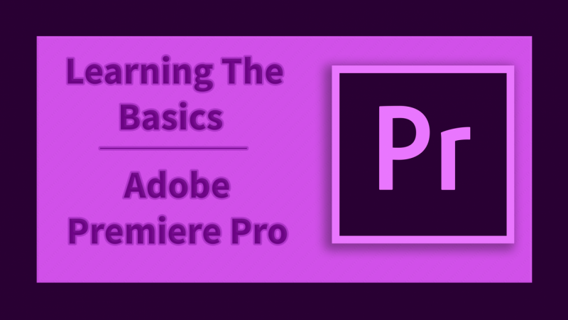 Learn the fundamentals of Adobe Premiere Pro with Keaton