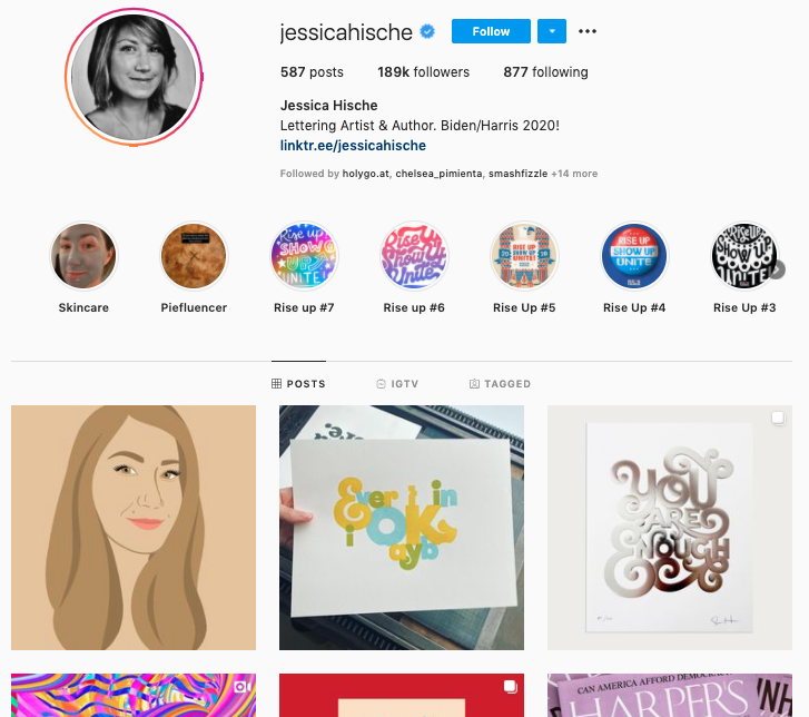 Jessica Hische's Instagram account showcases her bold typography and occasional peeks at her creative process.
