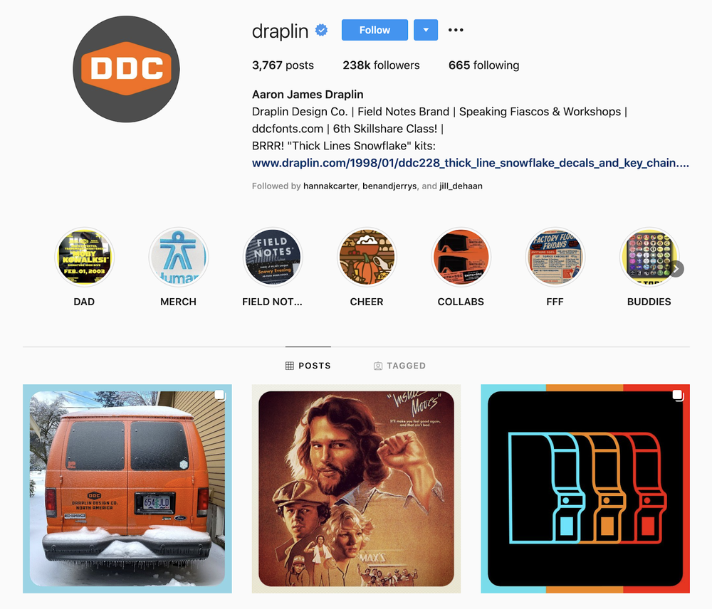 Aaron Draplin is an open book about what it's like to build a creative career, and his Instagram account showcases his designs and his advice.