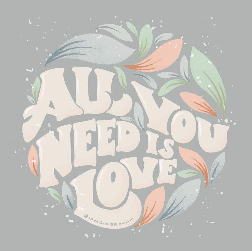 Image via Instagram  All You Need is Love by Gia Graham.
