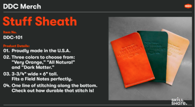"""This """"Stuff Sheath"""" is an example of the merchandise that Draplin teaches his students to make through his Skillshare courses."""