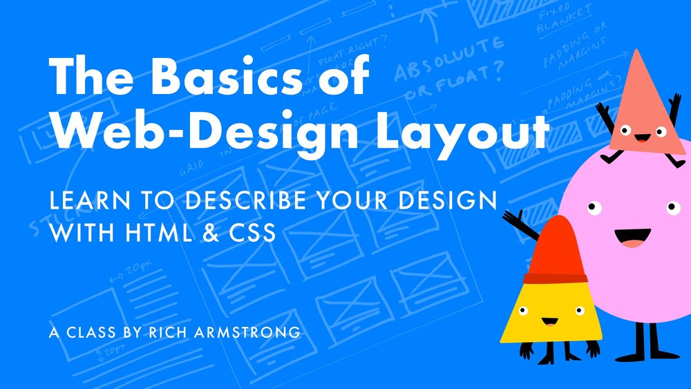 Design layouts for browsers using HTML and CSS with Rich
