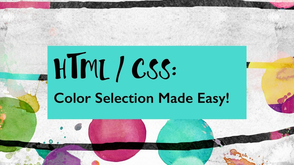 Cookie shares the basics of color selection for HTML and CSS